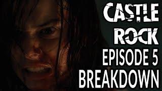 CASTLE ROCK Season 2 Episode 5 Breakdown amp Annie Wilkes Origin Story Explained quotThe Laughing Placequot