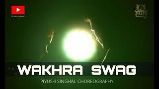 Wakhra Swag l Piyush Singhal Ft. Anshul l Dance Choreography l Badshah l Mispa The Dance Studio