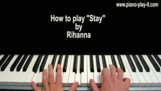 Stay Rihanna Piano Tutorial