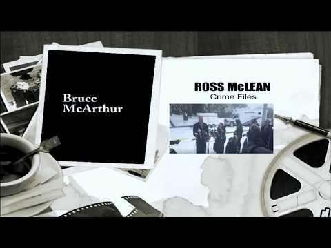 Ross McLean, Crime Specialist, Bruce McArthur Alleged 8 Victim
