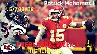 Patrick Mahomes II Preseason Week 1 Highlights | New Era 08.09.2018