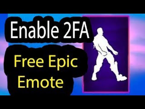 Enable 2fa Fortnite Chapter 2 S2 And Get Boogie Down Emote For Free 100% Working