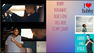 Video Bobby - RUNAWAY l Reaction (New favorite song from Bobby) download MP3, 3GP, MP4, WEBM, AVI, FLV Juli 2018