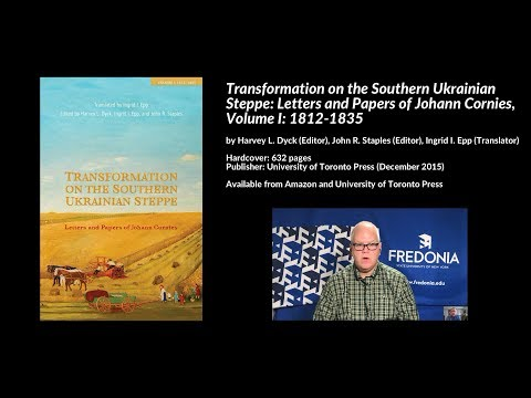 Transformation on the Southern Ukrainian Steppe: Letters & Papers of Johann Cornies: 1812-1835