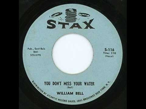 William Bell - You Don't Miss Your Water / Label: Stax ‎– S-116 1961