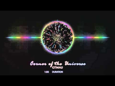 Corner of the Universe - GTMAU