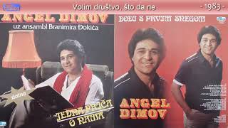 Angel Dimov - Jedna prica o nama - (Audio 1983) - CEO ALBUM