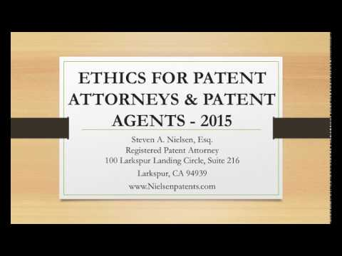 Ethics for Patent Attorneys and Patent Agents