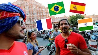 Indians speaking Spanish, French and Portuguese in the streets of Jaipur
