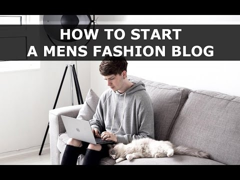 How to Start a Mens Fashion Blog | Advice, Content, Photography | Gallucks