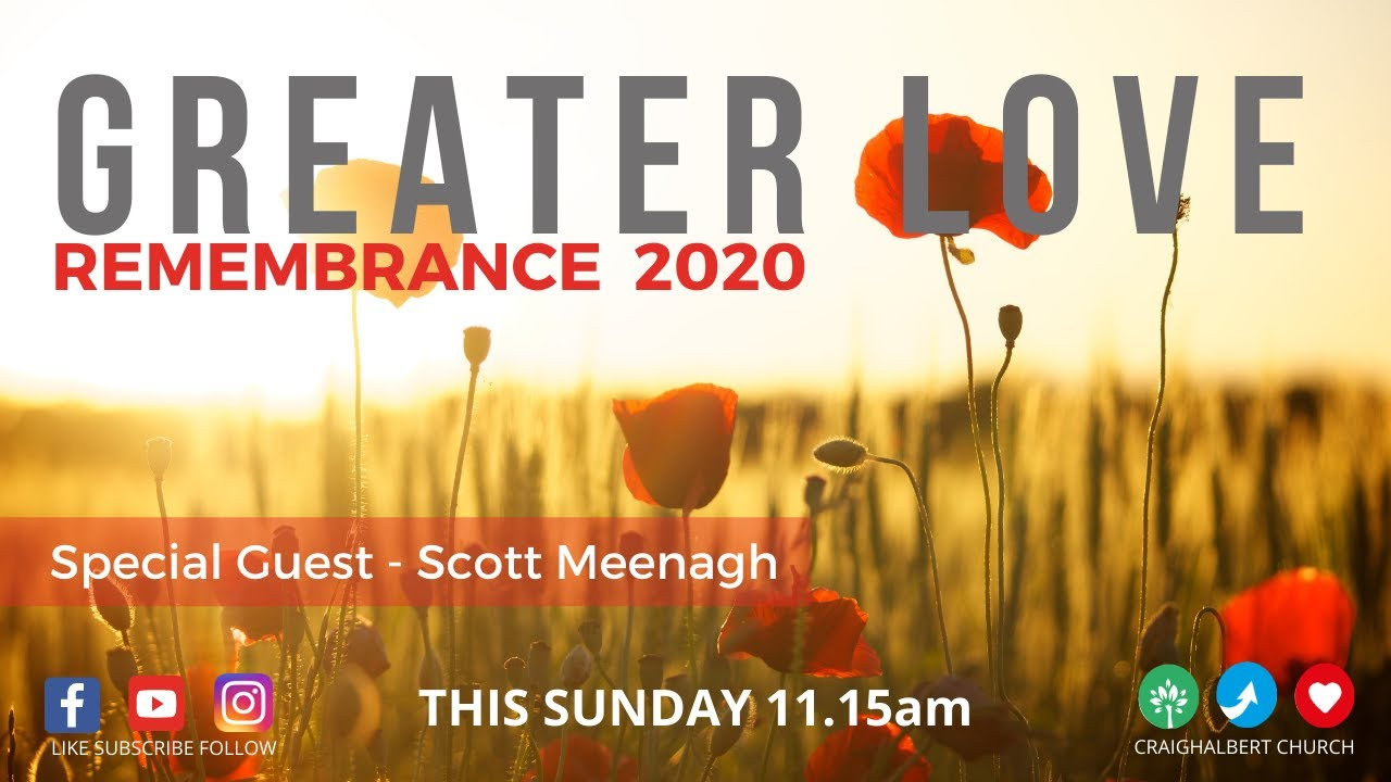 REMEMBRANCE SUNDAY 2020 - GREATER LOVE