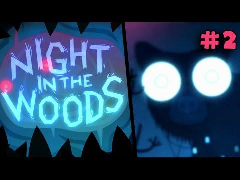NIGHT IN THE WOODS - Nightmare Eyes #2