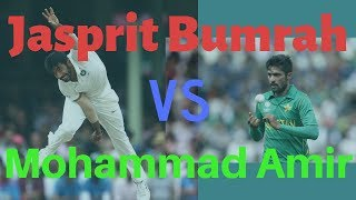 Jasprit Bumrah vs Mohammad Amir | Bowling Comparison | Who is the best ?