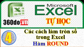 Microsoft Excel - Tự học Excel hiệu quả nhất. (Bài 4): Các Cách Làm Tròn Số - Hàm ROUND