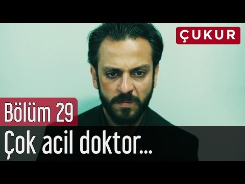Çukur 29. Bölüm - Çok Acil Doktor...