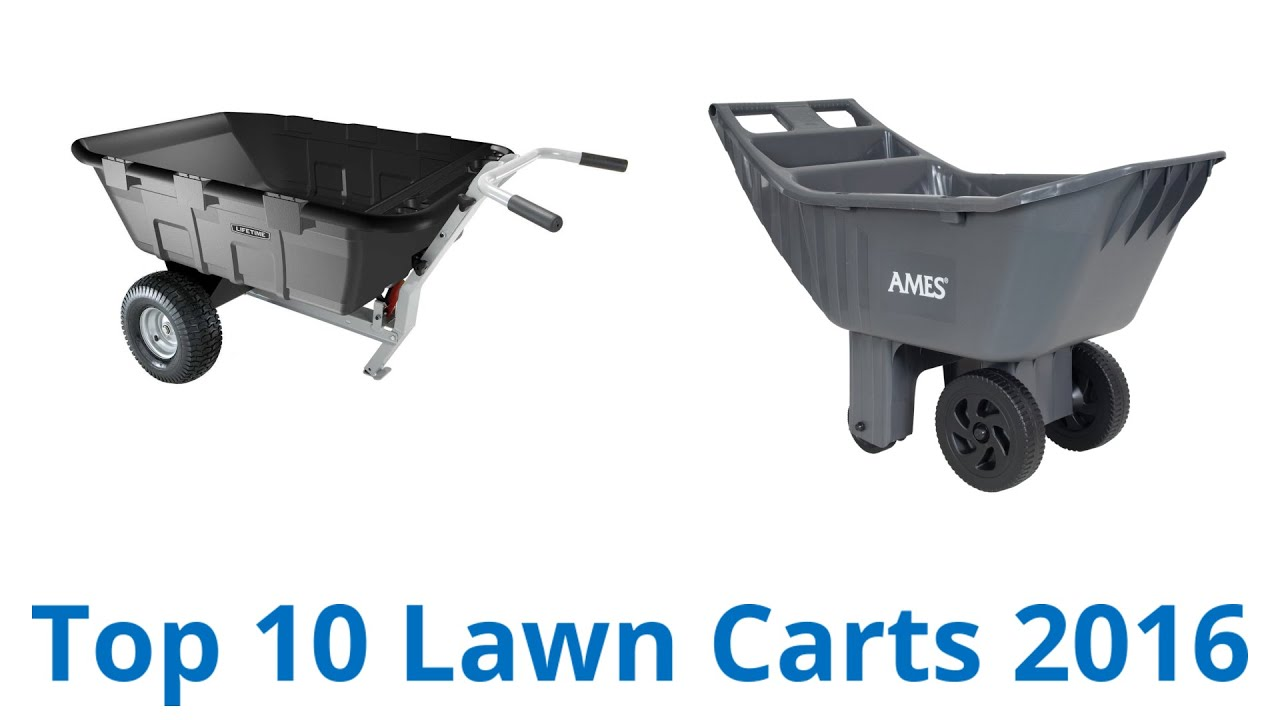 10 Best Lawn Carts 2016