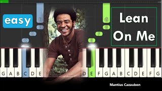 RIP Bill Withers - Here's Lean On Me, but it's an easy piano tutorial