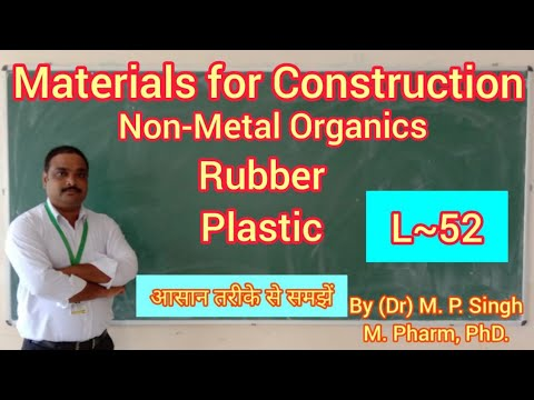 Rubber & Plastic | NonMetal Org |Material of Plant Construction I Pharma Engineering | BP304T | L~52