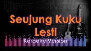Karaoke dangdut Koplo - Lesti | seujung kuku