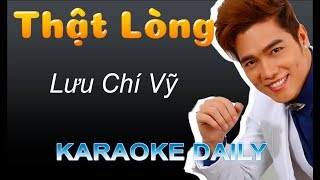 Thật Lòng - Lưu Chí Vỹ | Karaoke Daily | Lyric Video