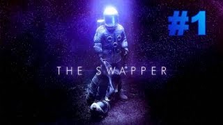 The Swapper - Gameplay Walkthrough (PC) - Part 1 - The Lone Astronaut