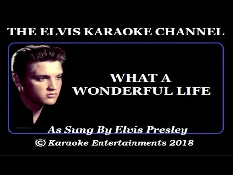 Elvis At The Movies Karaoke What A Wonderful Life