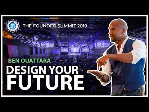 DESIGN YOUR FUTURE - Ben Ouattara - The Founder Summit