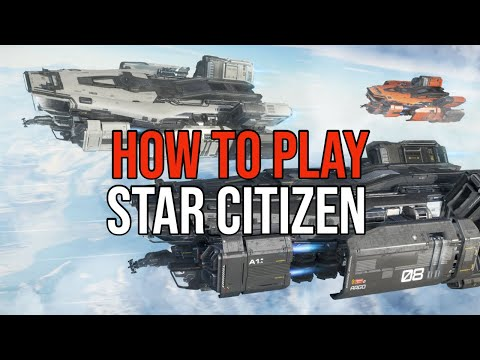 Start Here Star Citizen Alpha 3.7 New Player Tutorial