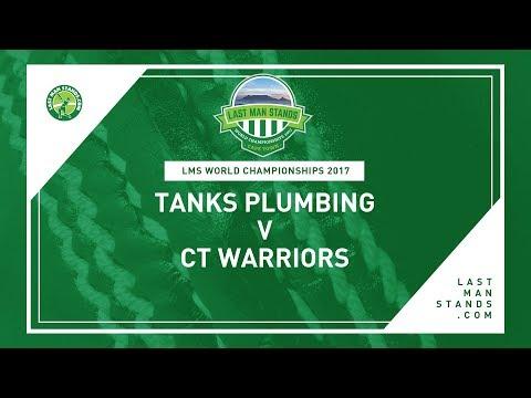 Tanks Plumbing v CT Warriors |  LMS World Championships 2017