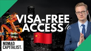Second Passports with Visa-Free A¢cess to China