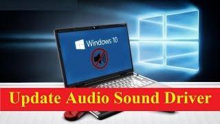 How to Update Audio Sound Driver Windows 10!! - Howtosolveit