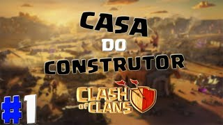 CLASH OF CLANS-CASA DO CONSTRUTOR #1