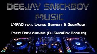 lmfao feat lauren bennett goonrock party rock anthem dj snickboy bootleg