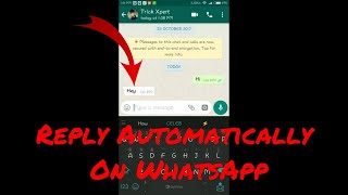 WhatsApp Auto Reply : Reply Automatically On WhatsApp With WhatsApp Auto Responder