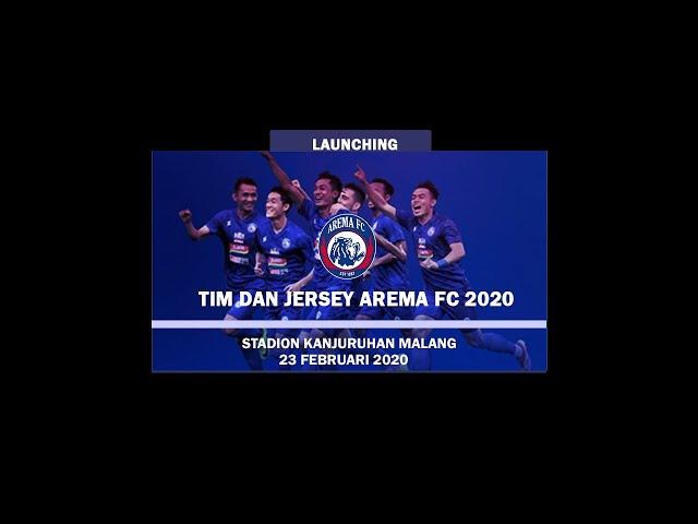 LAUNCHING TIM DAN JERSEY AREMA FC 2020 23 FEB AT STADION KANJURUHAN