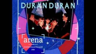 Duran Duran - Hungry Like The Wolf (Live Arena)