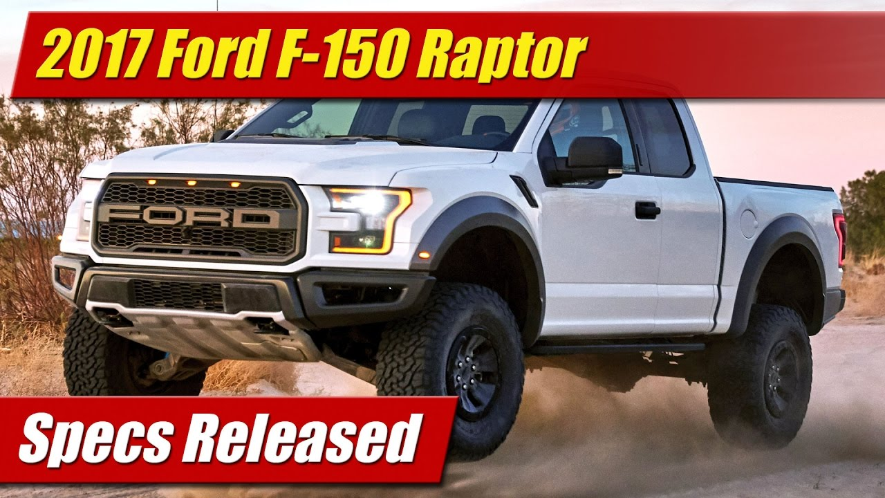 2017 ford f 150 raptor specs released youtube. Black Bedroom Furniture Sets. Home Design Ideas