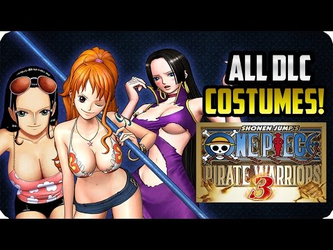 ONE PIECE PIRATE WARRIORS 3 | ALL DLC COSTUMES & CHARACTERS | PS3/PS4/PC