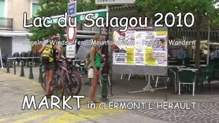 Clip 17: LAC DU SALAGOU 2010 - MARKT-Tage in CLERMONT L'HERAULT - Mit Kassel Family on tour