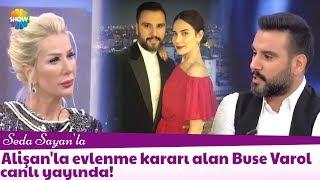 Alişan'la evlenme kararı alan Buse Varol canlı yayında