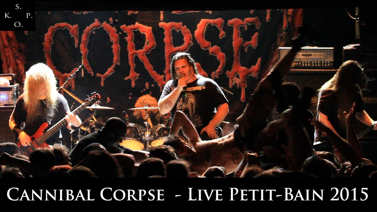 Cannibal corpse livecam 10 07 2015 le petit bain paris for S k bain 2015