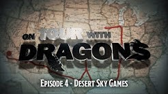 Ep. 4 | On Tour with Dragons - Desert Sky Games