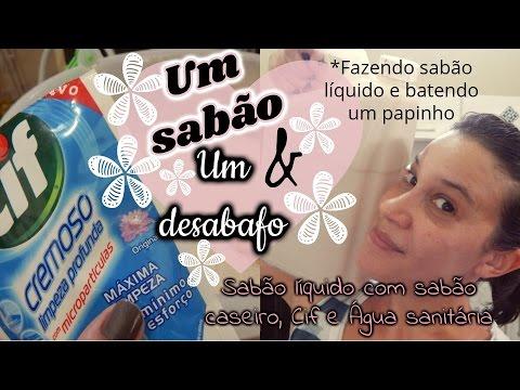UM SABÃO E UM DESABAFO/ SABÃO LÍQUIDO DE CIF E ÁGUA SANITÁRIA