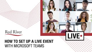 How To Set Up a Live Event with Microsoft Teams
