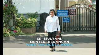 Sri Mulyani, Menteri Keuangan yang Tak Punya Mobil