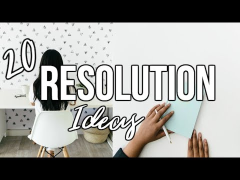20 Resolution Ideas for 2018