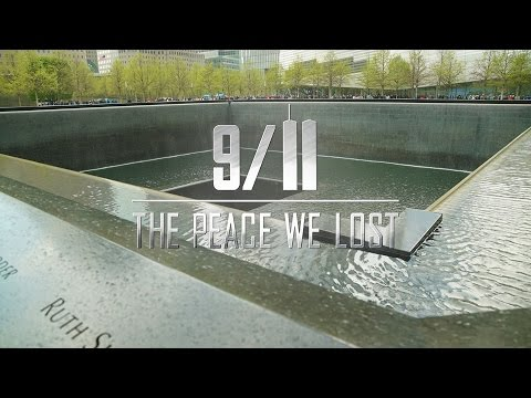 9/11. The Peace We Lost.