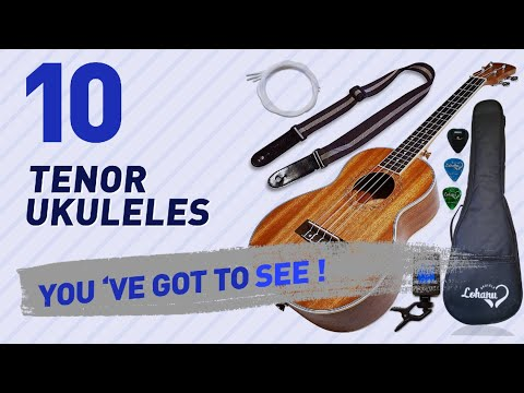 Tenor Ukuleles, Top 10 Collection // The Most Popular 2017