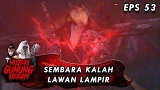 Download Video Sembara Kalah, Lampir Berhasil Menangkap Sembara - Misteri Gunung Merapi Eps 53 MP3 3GP MP4