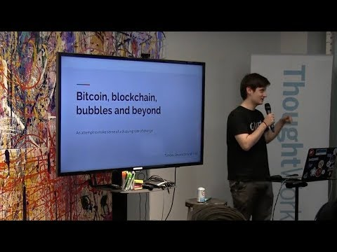 Bitcoin, Blockchain, Bubbles and Beyond - Igor Lilic  |  TW Tech Talks